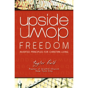 Upside Down Freedom